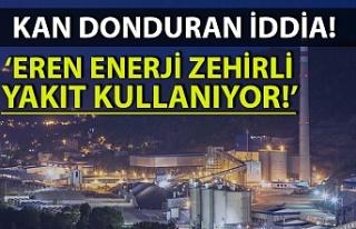 Soydaş: Eren Enerji Kolombiya'dan zehirli yakıt...