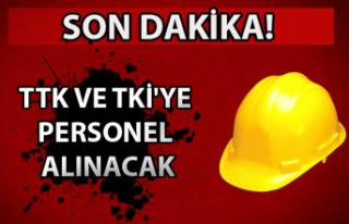 TTK ve TKİ'ye personel alınacak