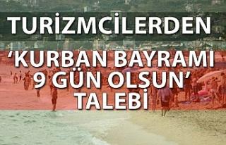 Turizmcilerden 'Kurban bayramı 9 gün olsun'...