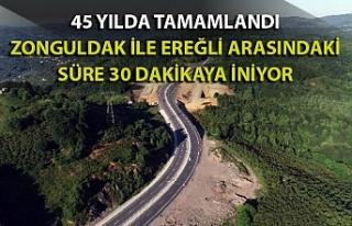 Zonguldak-Ereğli Karayolu 45 yıllık sürecin ardından...