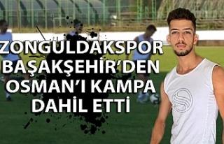 Zonguldakspor Başakşehir'den Osman'ı kampa...