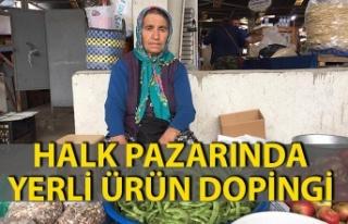 Halk pazarında yerli ürün dopingi