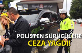 Polisten sürücülere ceza yağdı!