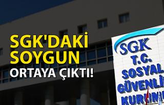 SGK'daki soygun ortaya çıktı!