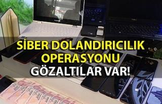 Siber dolandırıcılık operasyonu: Gözaltılar...