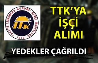 TTK'ya işçi alımı: Yedekler çağrıldı