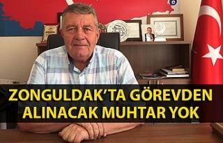 Zonguldak'ta görevden alınacak muhtar yok