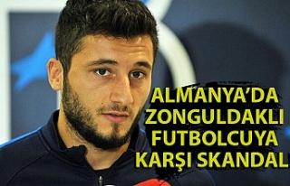 Almanya'da Zonguldaklı futbolcuya karşı skandal!