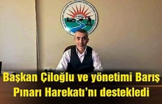 Başkan Çiloğlu ve yönetimi Barış Pınarı Harekatı'nı...