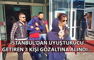 İstanbul'dan uyuşturucu getiren 3 kişi gözaltına...
