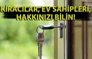 Kiracılar, ev sahipleri, hakkınızı bilin!
