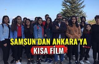 Samsun'dan Ankara'ya kısa film..
