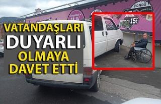 VATANDAŞLARI DUYARLI OLMAYA DAVET ETTİ