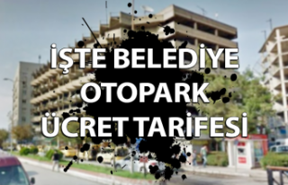 İşte belediye otopark ücret tarifesi
