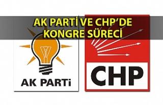 AK Parti ve CHP'de kongre süreci