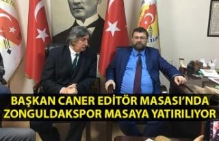 Başkan Caner Editör Masası'nda… Zonguldakspor...
