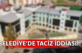 Belediye'de taciz iddiası
