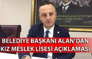 BELEDİYE BAŞKANI ALAN'DAN KIZ MESLEK LİSESİ...