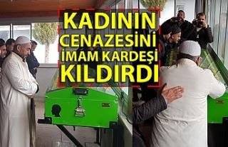 Kadının cenazesini imam kardeşi kıldırdı…