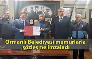 Ormanlı Belediyesi memurlarla sözleşme imzaladı