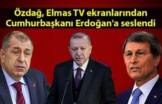 Özdağ, Elmas TV ekranlarından Cumhurbaşkanı Erdoğan'a...
