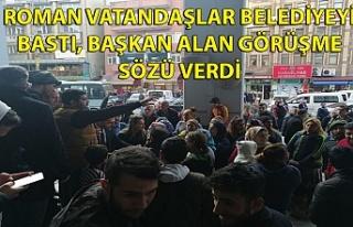 Roman vatandaşlar belediyeyi bastı, Başkan Alan...
