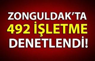 ZONGULDAK'TA 492 İŞLETME DENETLENDİ!