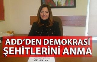 ADD demokrasi şehitlerini andı