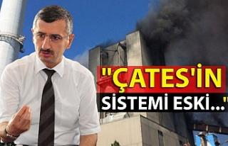 """""""ÇATES'in sistemi eski..."""""""