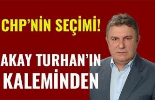 CHP'NİN SEÇİMİ!