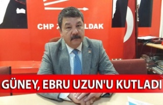 Güney, Ebru Uzun'u kutladı