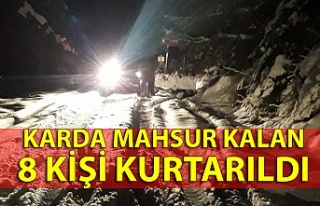 Karda mahsur kalan 8 kişi kurtarıldı