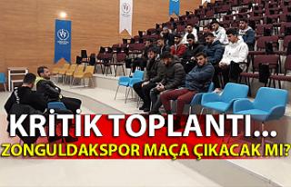 Kritik toplantı... Zonguldakspor maça çıkacak...