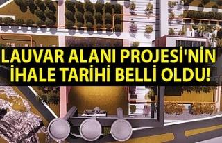Lauvar Alanı Projesi'nin ihale tarihi belli...