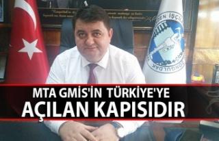 MTA GMİS'in Türkiye'ye açılan kapısıdır