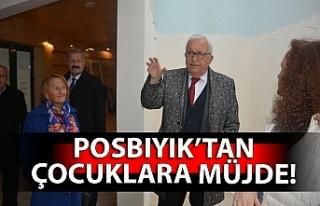 Posbıyık'tan çocuklara müjde!