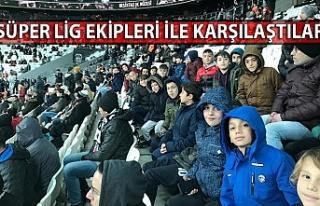 Süper Lig ekipleri ile karşılaştılar