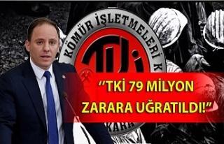 TKİ 79 milyon zarara uğratıldı!