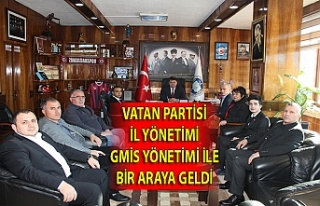 Vatan Partisi İl Yönetimi GMİS yönetimi ile bir...