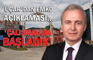 Uçar'dan Emko açıklaması.. 'Çalışmalara...