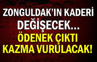 Zonguldak'ın kaderi değişecek… Ödenek çıktı...