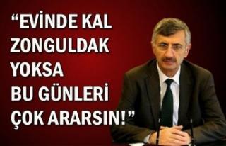 Evinde kal Zonguldak yoksa bu günleri çok ararsın!