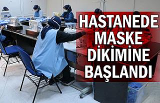 Hastanede maske dikimine başlandı
