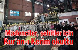 Madenciler, şehitler için Kur'an-ı Kerim okuttu