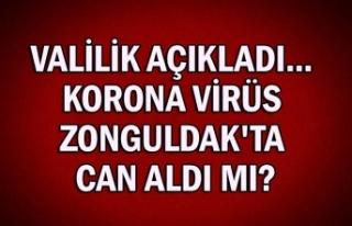 Valilik açıkladı... Korona virüs Zonguldak'ta...