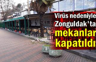 Virüs nedeniyle Zonguldak'ta da mekanlar kapatıldı