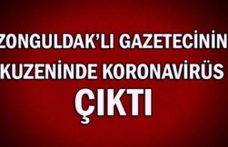 Zonguldak'lı gazetecinin kuzeninde korona virüs...