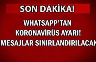 WhatsApp'tan koronavirüs ayarı! Mesajlar sınırlandırılacak