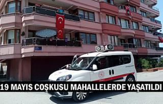 19 Mayıs coşkusu mahallelerde yaşatıldı
