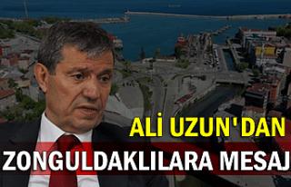Ali Uzun'dan Zonguldaklılara mesaj